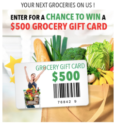 Enter for a Chance to Win $500 Grocery Gift Card